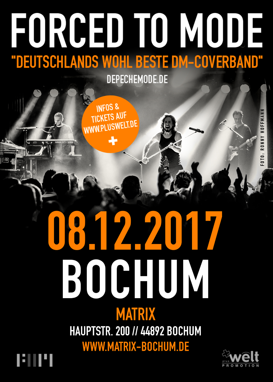 08.12. // BOCHUM // FORCED TO MODE - LIVE IN CONCERT